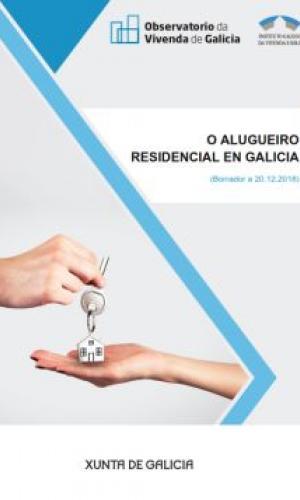 O alugueiro residencial en Galicia. 2018. (Documento borrador)