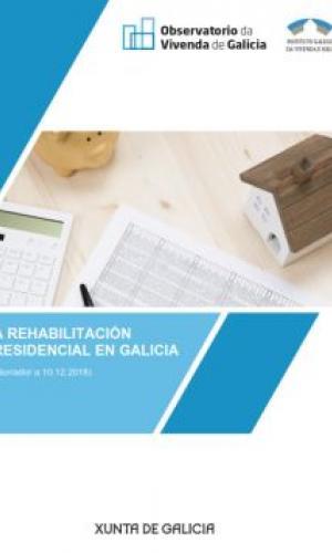 A rehabilitación residencial en Galicia. 2018. (Documento borrador)