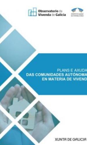 Plans e axudas das comunidades autónomas en materia de vivenda. 2018