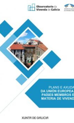 Plans e axudas da Unión Europea e países membros en materia de vivenda. 2018