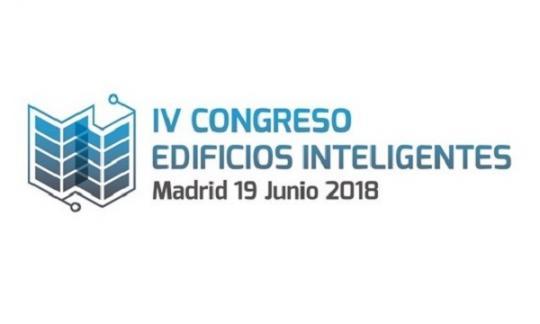 IV Congreso de Edificios Intelixentes. Madrid. 19/06/2018