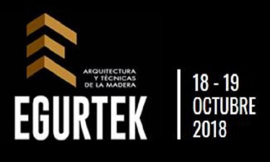 Egurtek 2018. Foro de arquitectura e construción. Bilbao. 18-19/10/2018